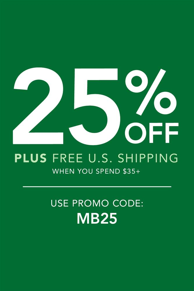 Receive 25% Off with promo code MB25