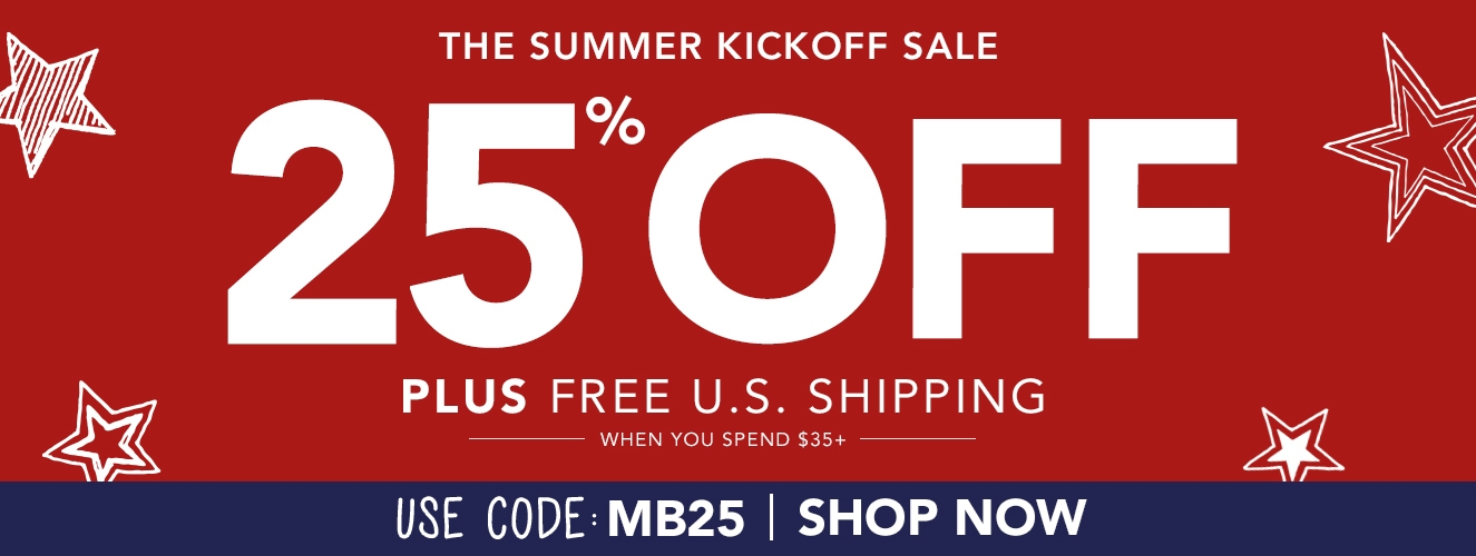 Memorial Day Sale!  Save 25% OFF with promo code MB25