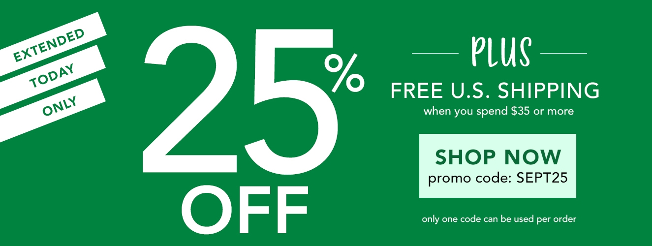 Extended! Today Only - Save 25% OFF with promo code SEPT25