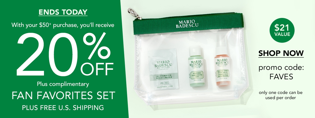 Ends Today!  Save 20% OFF + Free FAVES Gift with orders over $50 - promo code FAVES