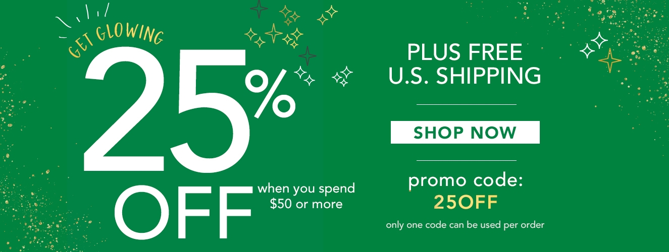 Save 25% OFF on orders over $50 with promo code 25OFF