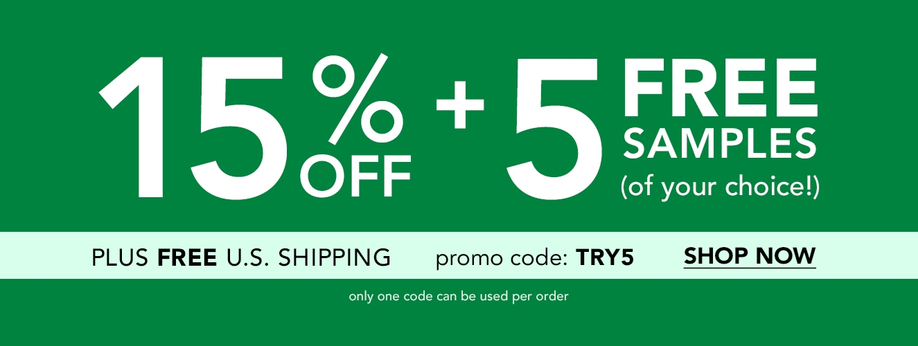Save 15% + 5 FREE Samples on orders over $35 with code: TRY5