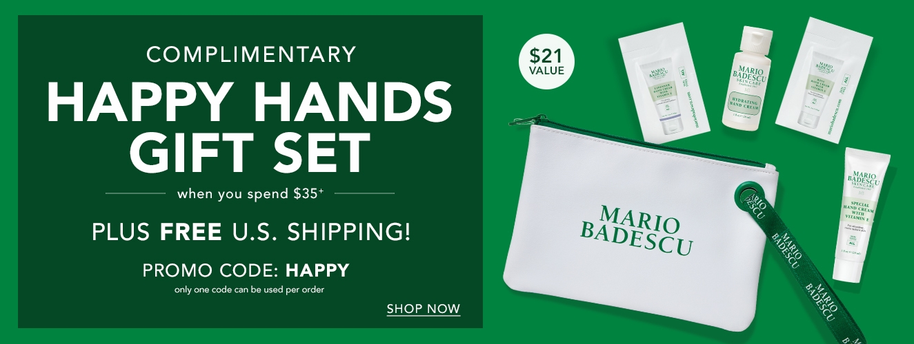 Get a Free Gift with a $35 purchase. Use code HAPPY